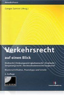 Buchcover Zivilrecht – Ordnungswidrigkeitenrecht – Strafrecht – Vergütungsrecht – Rechtsschutzversicherungsrecht Musterschriftsätze, Praxistipps und Urteile